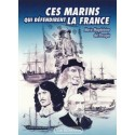 Ces marins qui défendirent la France - Marie-Magdeleine del Perugia