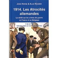 1914. Les Atrocités allemandes - John Horne et Alan Kramer (poche)