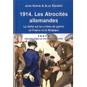 1914. Les Atrocités allemandes - John Horne et Alan Kramer