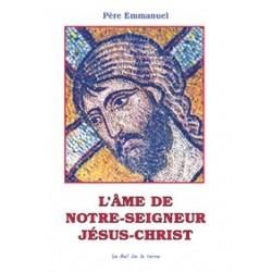 L'âme de Notre-Seigneur Jésus-Christ - Père Emmanuel