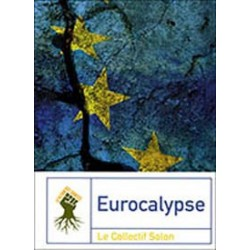 Eurocalypse - Le Collectif Solon