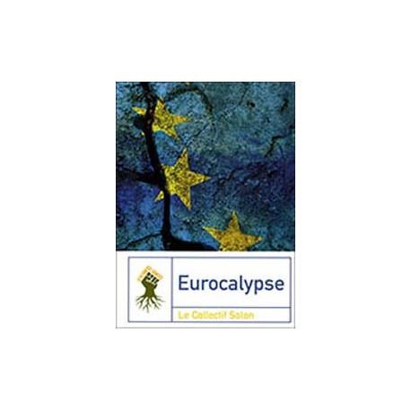 Eurocalypse - Le Collectif Solon