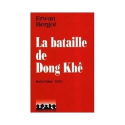 La bataille de Dong Khê - Erwan Bergot