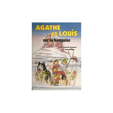 Agathe et Louis, sur la banquise - Emmanuelle Deleplanque