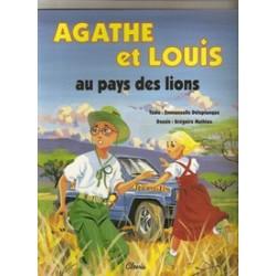 Agathe et Louis, au pays des lions - Emmanuelle Deleplanque