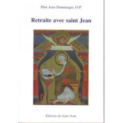 Retraite avec saint Jean - Père Jean-Dominique, O.P.