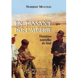 En passant par l'Algérie - Norbert Multeau