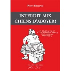 Interdit aux chiens d'aboyer! - Pierre Descaves