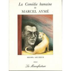 La Comédie humaine de Marcel Aymé - Michel Lecureur