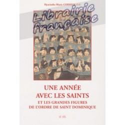 Une année avec les saints - Hyacinthe-Marie Cormier O.P.
