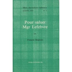 Mes derniers cahiers, première série, n°1 - François Brigneau