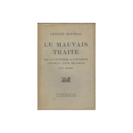 MAURRAS Charles - Le mauvais traité