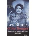 Dominique Venner - Les Blancs et les Rouges