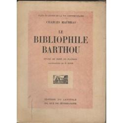 PLANHOL René de - Le bibliophile Barthou