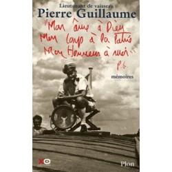 Mon âme à Dieu, mon corps à la patrie, mon honneur à moi - Pierre GUILLAUME