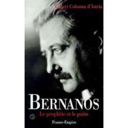 Bernanos, le prophète et le poète - Robert Colonna d'Istria