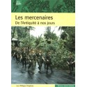 Les mercenaires de l'Antiquité à nos jours - Philippe Chapleau