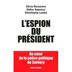 L'espion du président - O. Recasens , D. Hassoux , C. Labbé