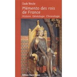 Mémento des rois de France - Claude Wenzler