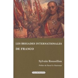 Les brigades internationales de Franco - Sylvain Roussillon