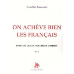 On achève bien les Français - Arnauld de Tocquesaint