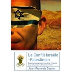 Le conflit Israëlo-Palestinien - Jean-François Goulon