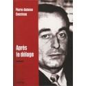Après le déluge - Pierre-Antoine Cousteau