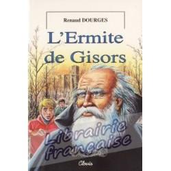 L'ermite de Gisors - Renaud  Dourges