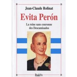 Evita Peron - Jean-Claude Rolinat