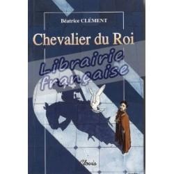 Chevalier du Roi - Béatrice Clément