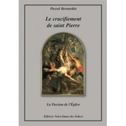 Le crucifiement de saint Pierre - Pascal Bernardin