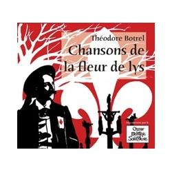 CD - Théodore Botrel, chansons de la fleur de lys - Choeur Montjoie Saint Denis
