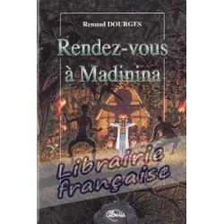 Rendez-vous à Madinina - Renaud Dourges