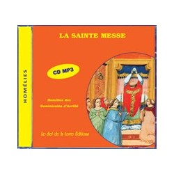 CD - la Sainte Messe - Homélies des Dominicains d'Avrillé (MP3)