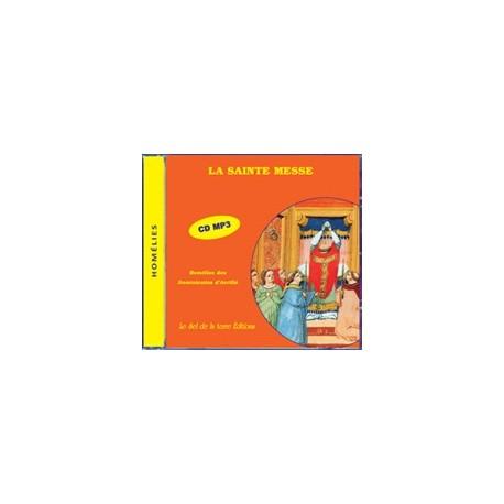 CD: la Sainte Messe - Homélies des Dominicains d'Avrillé
