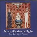 CD: France, fille aînée de l'Eglise - Jean-Yves-Marie Tourbin