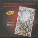 CD: Les guerres de religion en France - Michel Defaye