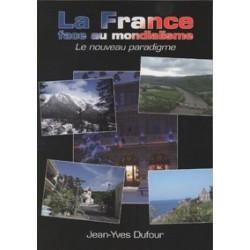 La France face au mondialisme - Jean-Yves Dufour