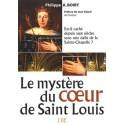 Le mystère du coeur de Saint Louis - Philippe A. Boiry