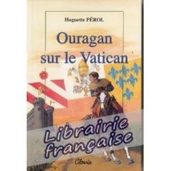 Ouragan sur le Vatican - Huguette Pérol