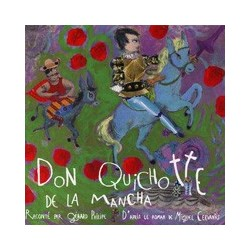 CD: Don Quichotte de la Mancha par Gérard Philipe