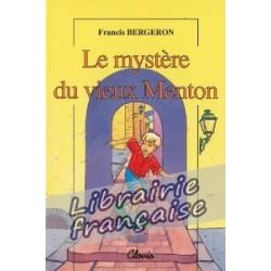 Le mystère du vieux Menton - Francis Bergeron