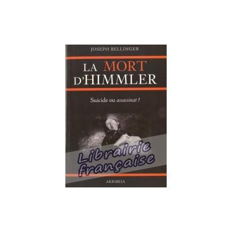 La mort d'Himmler - Joseph Bellinger