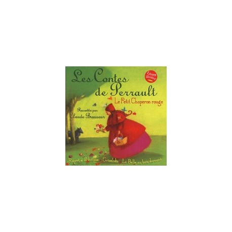 CD: Les Contes de Perrault - Le Petit Chaperon Rouge