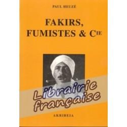Fakirs, Fumistes & Cie - Paul Heuzé