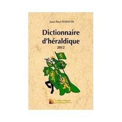 Dictionnaire d'héraldique - Jean-Paul Fernon