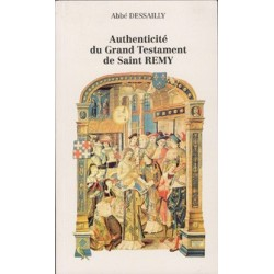 Authenticité du Grand Testatment de Saint Rémy - Abbé Dessailly