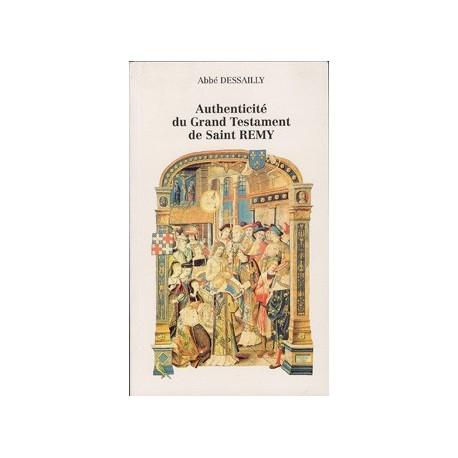 Authenticité du Grand Testatment de Saint Rémy - Abbé Dessailly
