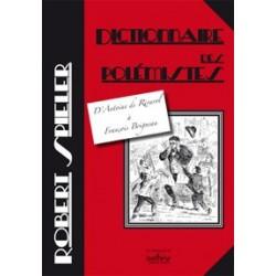 Dictionnaire des polémistes - Robert Spieler