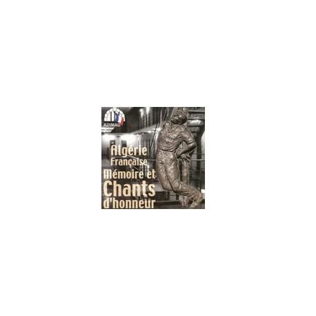 CD: ADIMAD - Algérie française Mémoire et chants d'honneur